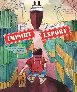 Spectacle «IMPORT/EXPORT, récit d'un voyage en Inde»